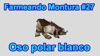 Farmeando Montura #27 Oso Polar Blanco.