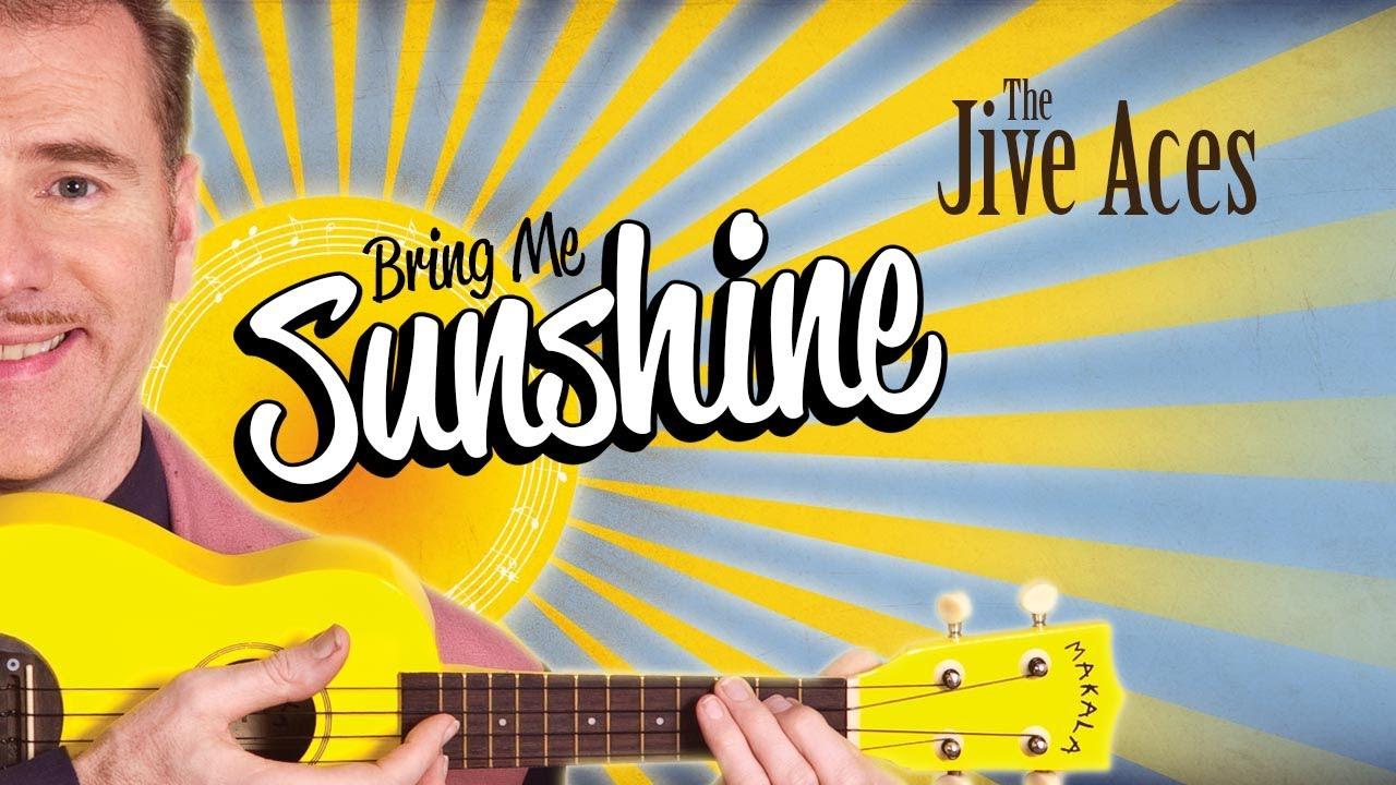 Bring Me Sunshine Jive Aces