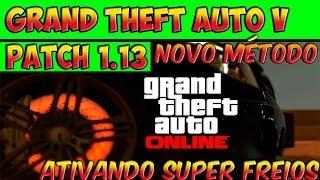 GTA V ONLINE - GLITCH - ATIVANDO SUPER FREIOS - NOVO MÉTODO - GTA 5 ONLINE