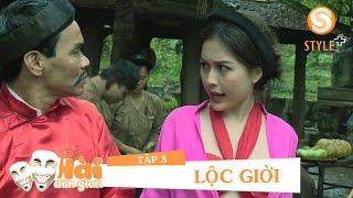 Phim hài tết 2017   Hài Dân Gian - LỘC GIỜI TẬP 3   Phim Hài NSND Quốc Anh, Hoàng Yến, Nga Tây