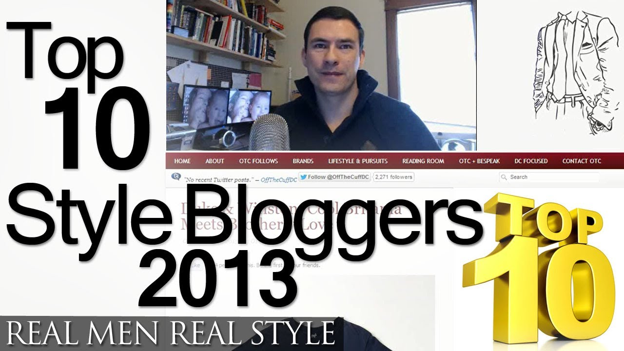 Top Ten Men 39 S Style Bloggers 2013 233 Men 39 S Style Websites Ranked Top Male Fashion Sites