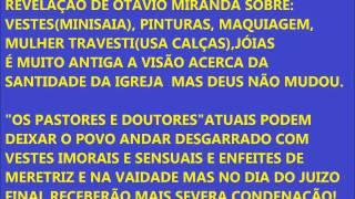 REVELAÇÃO SOBRE VESTES,PINTURA,MAQUIAGEM-Pr.Otávio Miranda