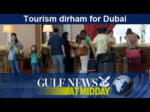 New fee for Dubai tourists starts today - GN Midday