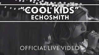 Echosmith – Cool Kids [Live]