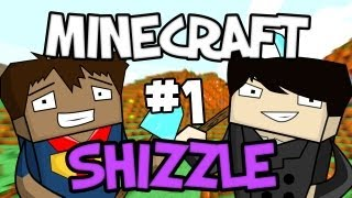MINECRAFT SHIZZLE - Part 1: Zombie Attack