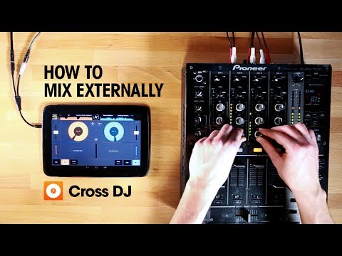 Cross DJ for Android | External Mixer