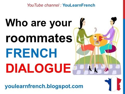 French Lesson 158 - Talking about your roommates - Dialogue Conversation + English subtitles