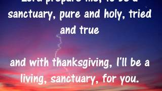 Sanctuary Lord Prepare Me + Lyrics