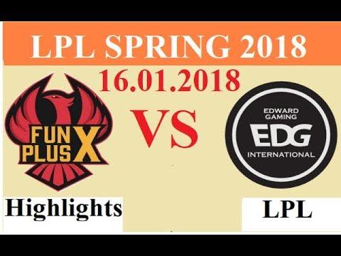 [[01.16.2018]: FPX vs EDG - Highlights Game 2 - LPL Spring 2018 W1D2