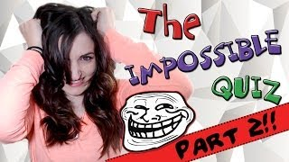 This Game Will Drive You INSANE!! - The Impossible Quiz Part 2