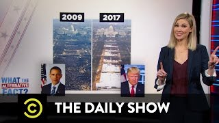 """What the Actual Fact? - The Trump Administration's """"Alternative Facts"""": The Daily Show"""