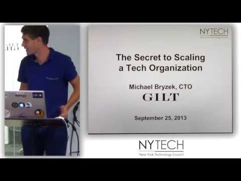 The Secret to Scaling a Tech Organization with Gilt CTO Michael Bryzek (1/3)