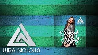 El Chaka Chaka Luisa Nicholls (Audio) Ft Alessandro