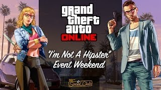 "GTA Online ""I'm Not A Hipster"" Rockstar Broadcast Show W"
