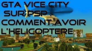 GTA Vice City Sur Psp : Comment Avoir L'helicoptere