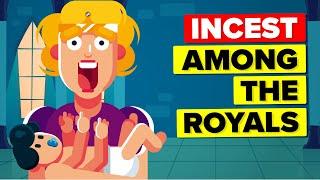 When Royal Inbreeding Went Horribly Wrong