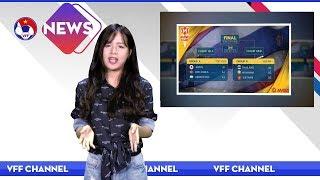 VFF NEWS SỐ 34 | U23 Việt Nam sẽ có cơ hội trả món nợ U23 Thái Lan vào cuối năm nay