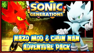 Sonic Generations PC Nazo Mod & Chun Nan Adventure Pack