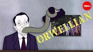 "What ""Orwellian"" really means - Noah Tavlin"