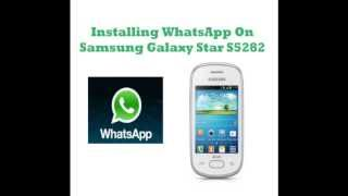 How To Download WhatsApp On Samsung Galaxy Star S5282