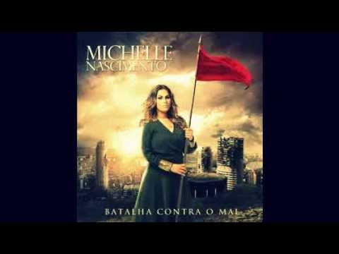 Michelle Nascimento  -Ungida Para Vencer- CD ''Batalha contra o mal''