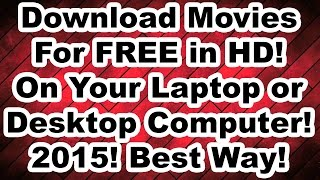 How To Download Movies For FREE On Your Laptop
