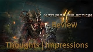 |WHAT IS| Natural Selection 2 - Review - (First Impressions/Thoughts)