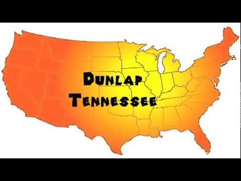 How to Say or Pronounce USA Cities — Dunlap, Tennessee