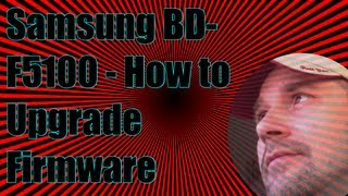 Samsung BD F5100 How To Upgrade The Firmware
