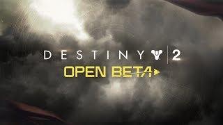 Destiny 2 - Open Beta Trailer