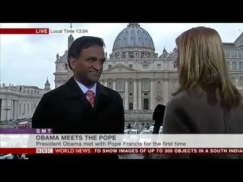 3.27.2014 - Kishore Jayabalan on BBC World News: Pope Francis Meets President Obama in Rome