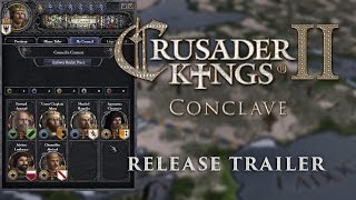 Crusader Kings II: Conclave - Release Trailer