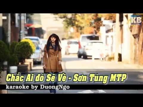 [Karaoke HD] Chắc Ai Đó Sẽ Về - Sơn Tùng MTP