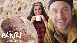 Brad and Claire Make Sourdough Bread | It's Alive | Bon Appétit
