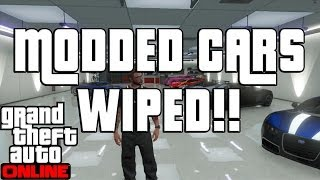 "GTA 5 Online GARAGE WIPE! Modded Cars GONE! ""GTA Online"