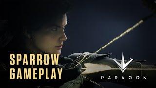 Paragon - Sparrow Gameplay Highlights