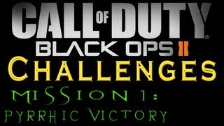 Black Ops 2: Mission 1 (Pyrrhic Victory) All Challenges