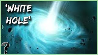 Are White Holes Real?