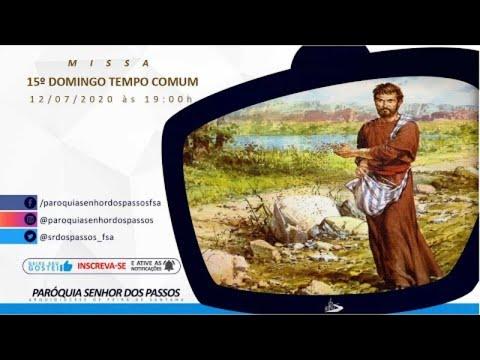Missa do 15º Domingo do Tempo Comum - Ano A - 12/07/2020 às 19:00h