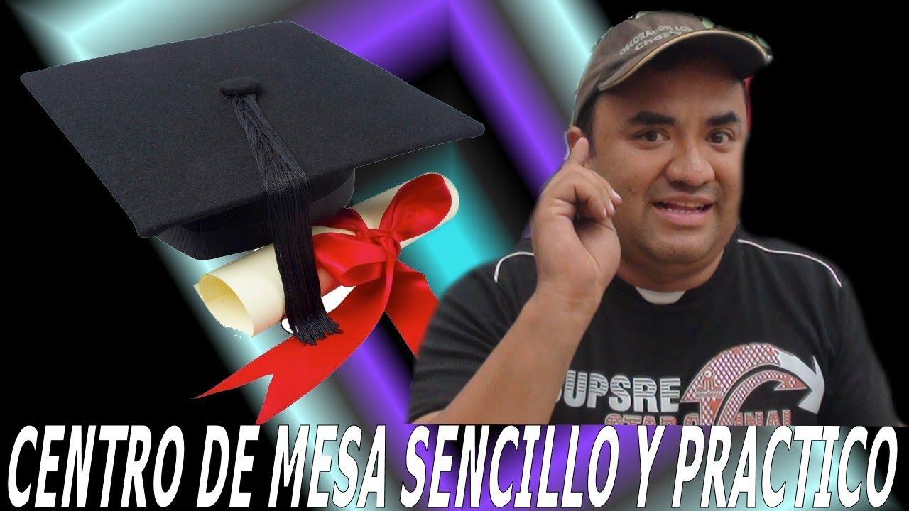 Graduacion Curso Decoracion Con Globos Centro De Mesa And Picture ...