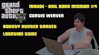 GTA5: Curtis Weaver Bounty Hunter Target 4 Bail Bond