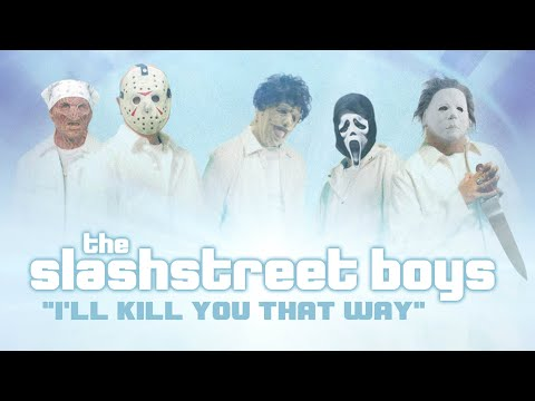 "The SlashStreet Boys - ""I'll Kill You That Way"""