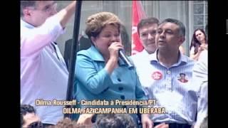 Dilma faz campanha em Uberaba, no Tri�ngulo Mineiro