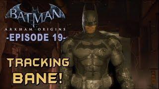 Batman: Arkham Origins Walkthrough Part 19 Tracking Down