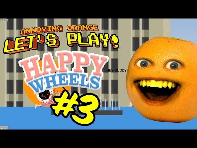 Annoying Orange Let's Play Happy Wheels #3: Slappy Wheels