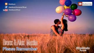 BR0NX & Alessander (Alex Maxim) - Please Remember (Siko Music Romania)