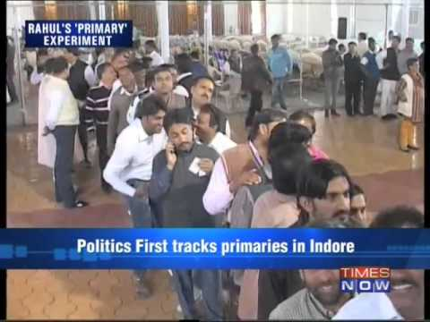 Politics First - Rahul Gandhi's 'primary' experiment - Part 1