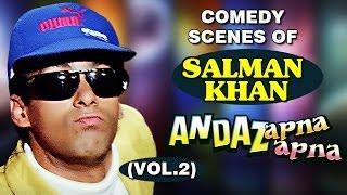 Salman Khan Best Comedy - Andaz Apna Apna