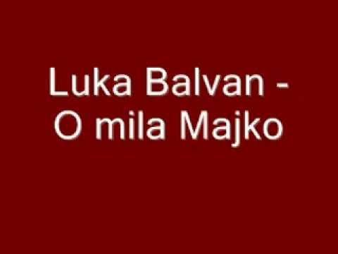 Duhovna Glazba: Luka Balvan - O mila Majko