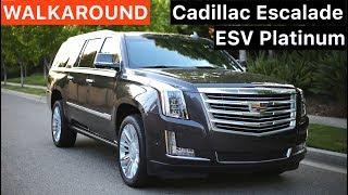 Cadillac Escalade ESV Platinum WALKAROUND